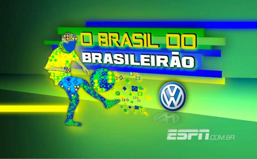 O Brasil do Brasileirão – ESPN